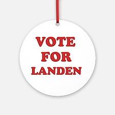 Vote for LANDEN Ornament (Round)