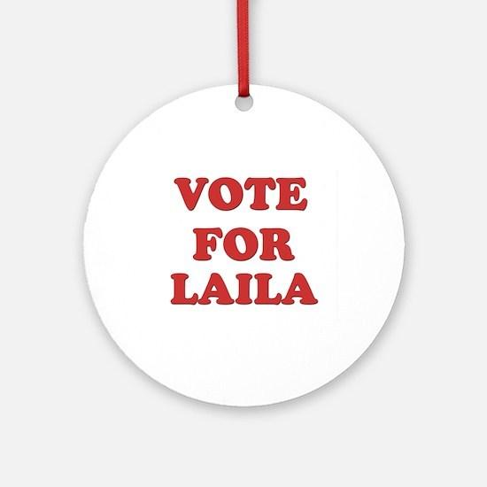 Vote for LAILA Ornament (Round)
