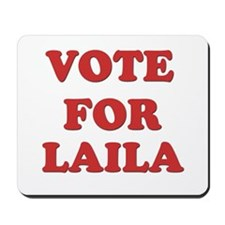 Vote for LAILA Mousepad