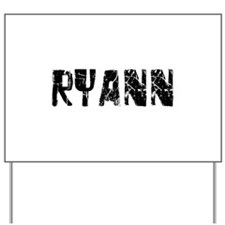 Ryann Faded (Black) Yard Sign