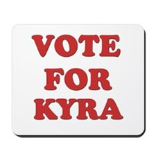 Vote for KYRA Mousepad