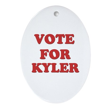 Vote for KYLER Oval Ornament