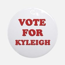 Vote for KYLEIGH Ornament (Round)