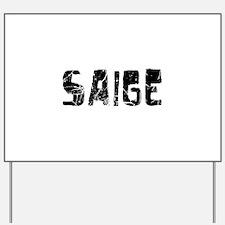 Saige Faded (Black) Yard Sign