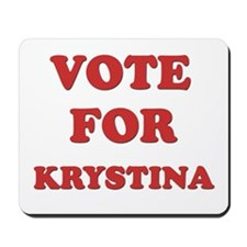 Vote for KRYSTINA Mousepad