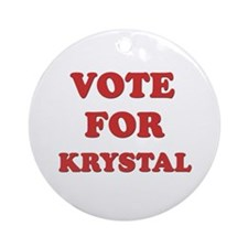 Vote for KRYSTAL Ornament (Round)