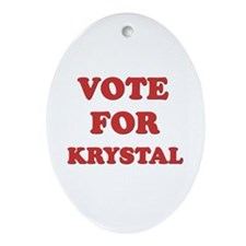 Vote for KRYSTAL Oval Ornament