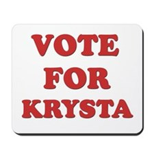 Vote for KRYSTA Mousepad