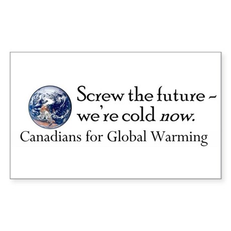 Canadians for Global Warming Rectangle Sticker