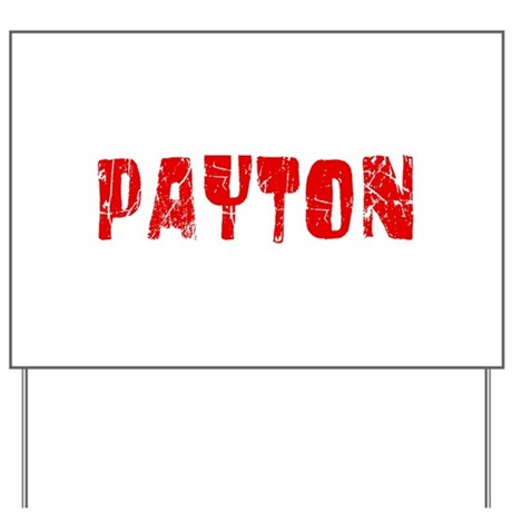 Payton Faded (Red) Yard Sign