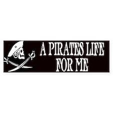 A Pirate's Life For Me Bumper Car Sticker