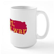 Make Art, Not War Mug