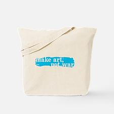 Make Art, Not War Tote Bag