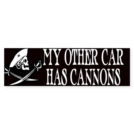 My Other Car Has Cannons Bumper Sticker
