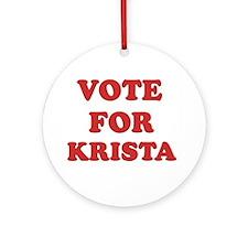 Vote for KRISTA Ornament (Round)