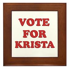 Vote for KRISTA Framed Tile
