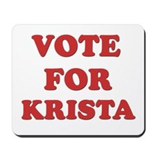 Vote for KRISTA Mousepad