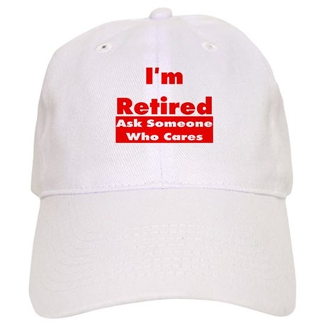 I'm Retired Cap