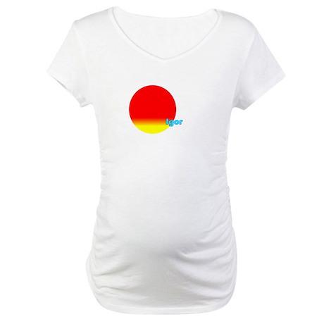 Igor Maternity T-Shirt