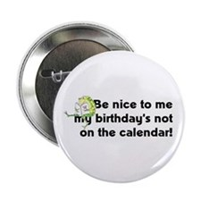 "My Birthday's Not... 2.25"" Button"