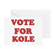 Vote for KOLE Greeting Card