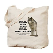 """Real Men Find Real Solutions Tote Bag"
