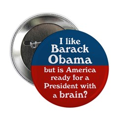 Obama the President With a Brain Button