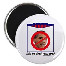 """""""Has He Fooled You?"""" 2.25"""" Magnet ("""