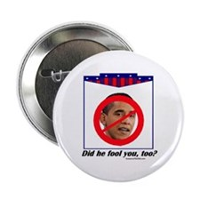 """""""Has He Fooled You?"""" 2.25"""" Button"""