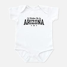 I'd Rather Be In Arizona Infant Bodysuit