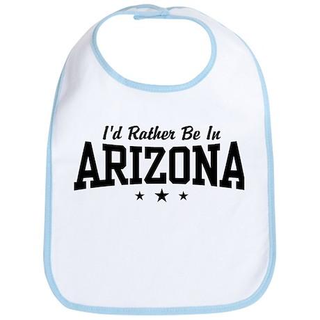 I'd Rather Be In Arizona Bib