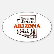 Everyone Loves an Arizona Girl Oval Decal