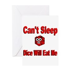 Can't Sleep Dice Will Eat Me Greeting Card