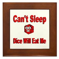 Can't Sleep Dice Will Eat Me Framed Tile