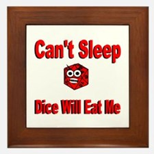 Can't Sleep Dice Will Eat Me Framed Tile