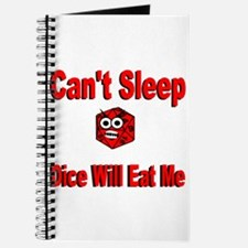 Can't Sleep Dice Will Eat Me Journal