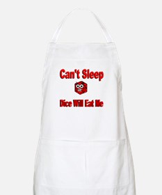 Can't Sleep Dice Will Eat Me BBQ Apron