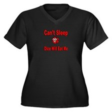 Can't Sleep Dice Will Eat Me Women's Plus Size V-N