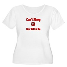 Can't Sleep Dice Will Eat Me T-Shirt