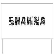 Shawna Faded (Black) Yard Sign