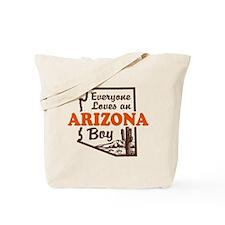 Everyone Loves an Arizona Boy Tote Bag