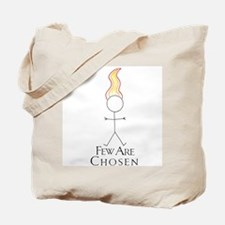 Few Are Chosen Tote Bag