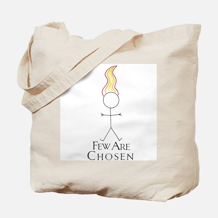 Few Are Chosen Tote Bag