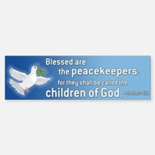 Blessed are the Peacekeepers Blue Bumper Bumper Bumper Sticker