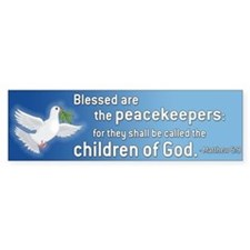 Blessed are the Peacekeepers Blue Bumper Car Sticker