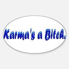 Karma's a Bitch Oval Decal