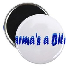 "Karma's a Bitch 2.25"" Magnet (10 pack)"