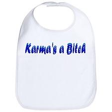 Karma's a Bitch Bib