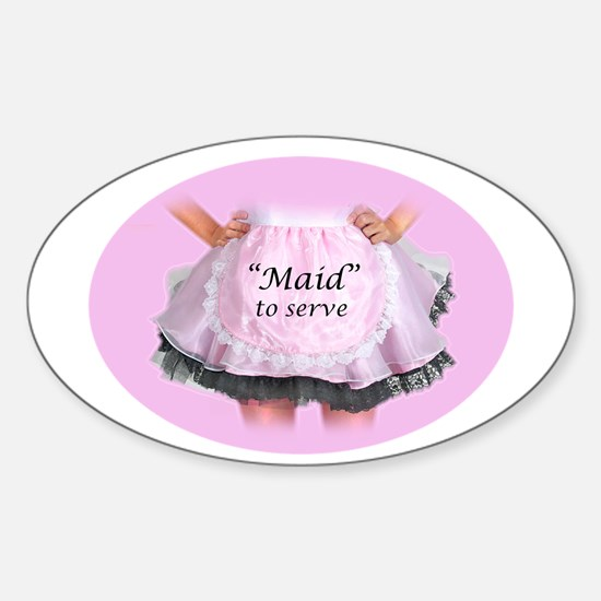 Maid to Serve Oval Decal