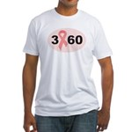 3 Days 60 Miles 1 Cause Fitted T-Shirt